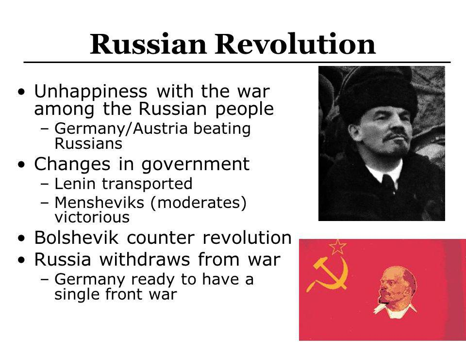 Russian Revolution Unhappiness with the war among the Russian people