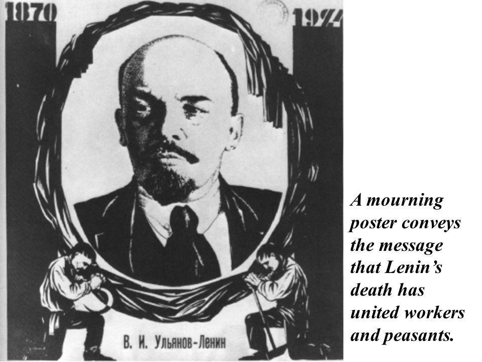 A mourning poster conveys the message that Lenin's death has united workers and peasants.