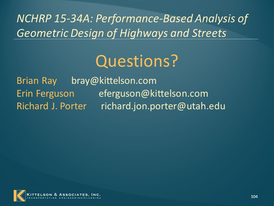 NCHRP 15-34A: Performance-Based Analysis of Geometric Design of Highways and Streets
