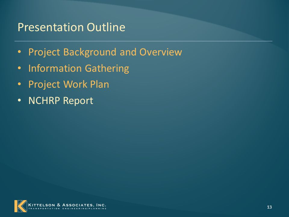 Presentation Outline Project Background and Overview