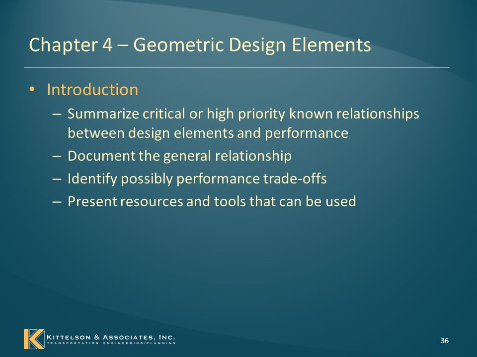 Chapter 4 – Geometric Design Elements