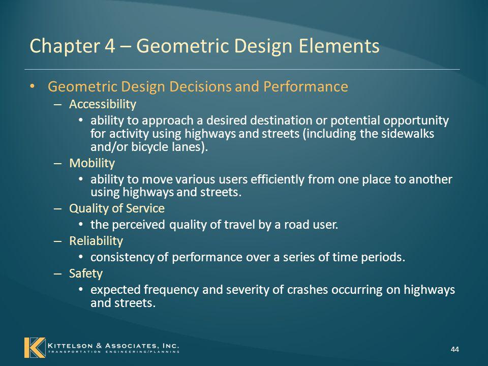 Chapter 4 – Geometric Design Elements
