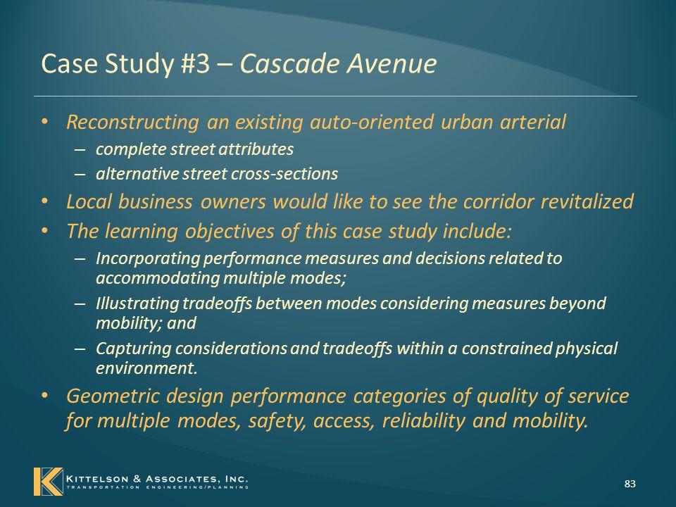Case Study #3 – Cascade Avenue