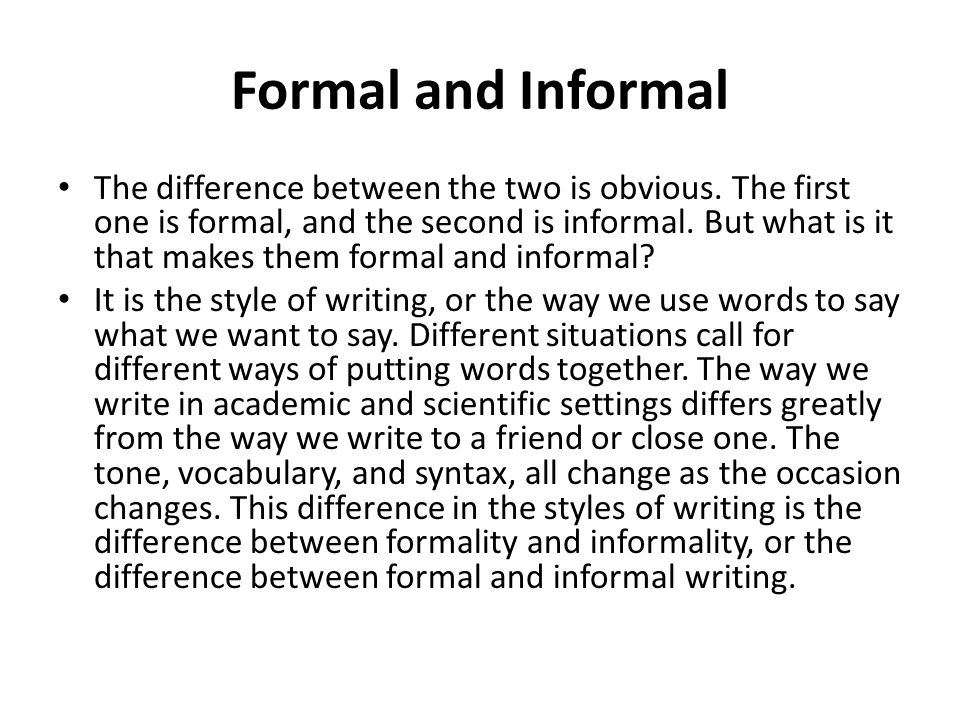 Formal and Informal