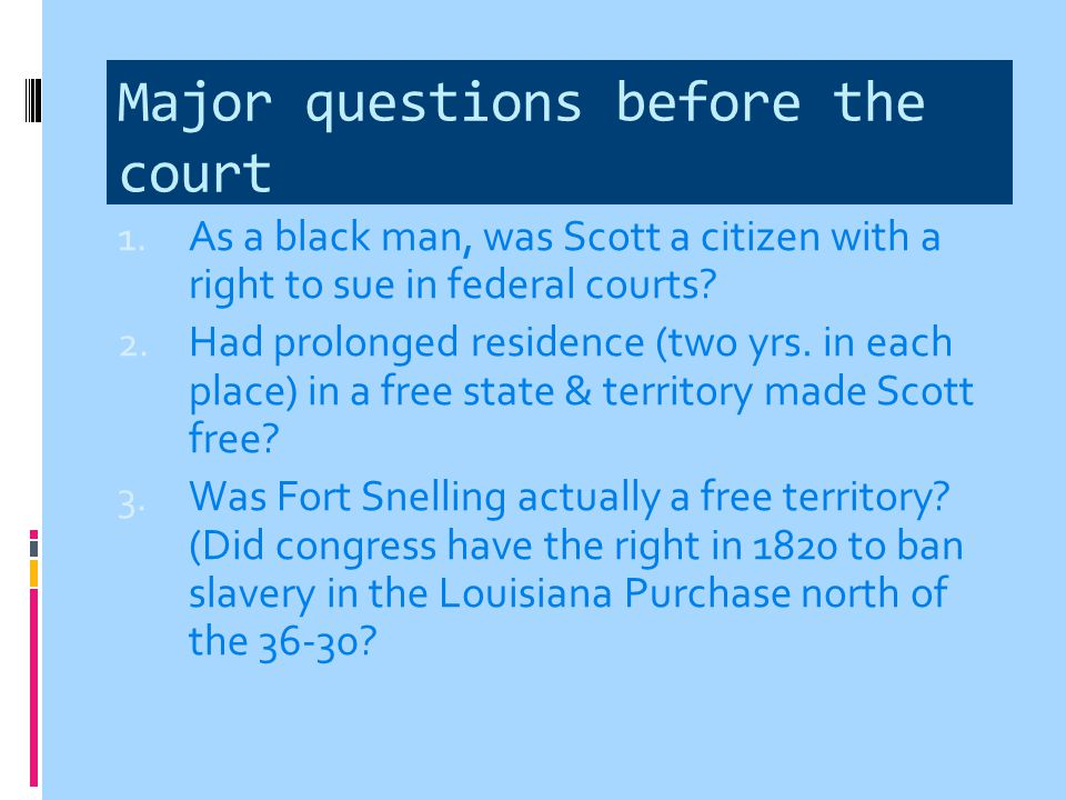Major questions before the court
