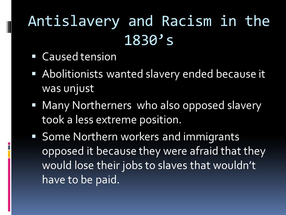 Antislavery and Racism in the 1830's