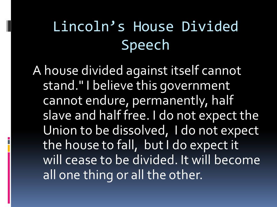 Lincoln's House Divided Speech