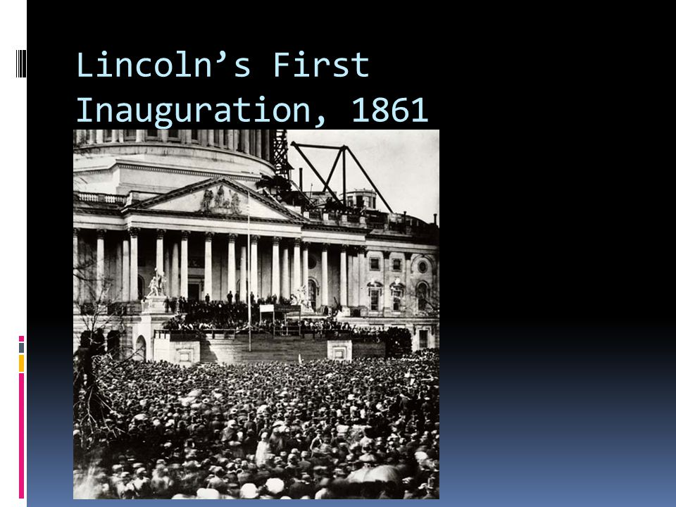 Lincoln's First Inauguration, 1861