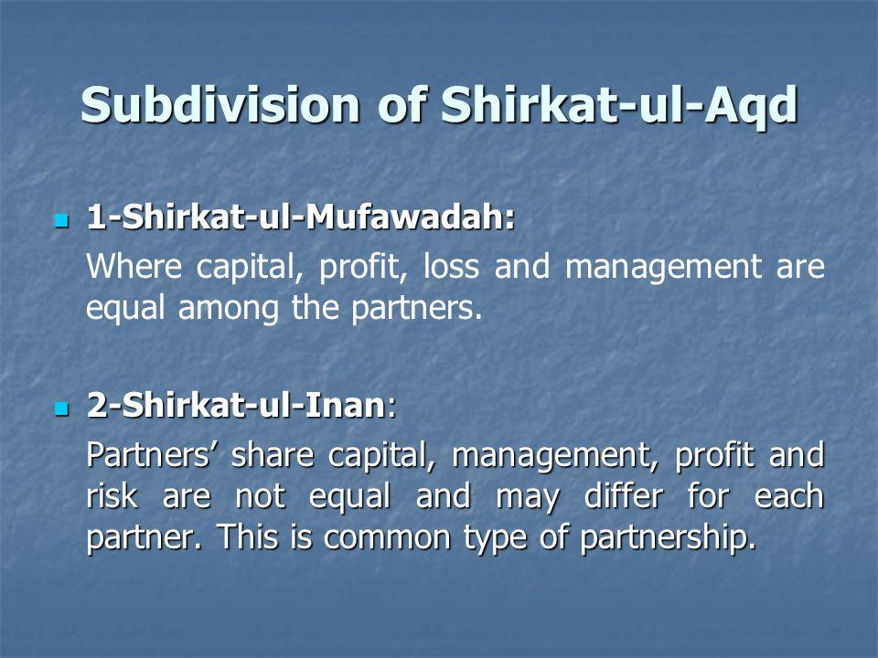Subdivision of Shirkat-ul-Aqd