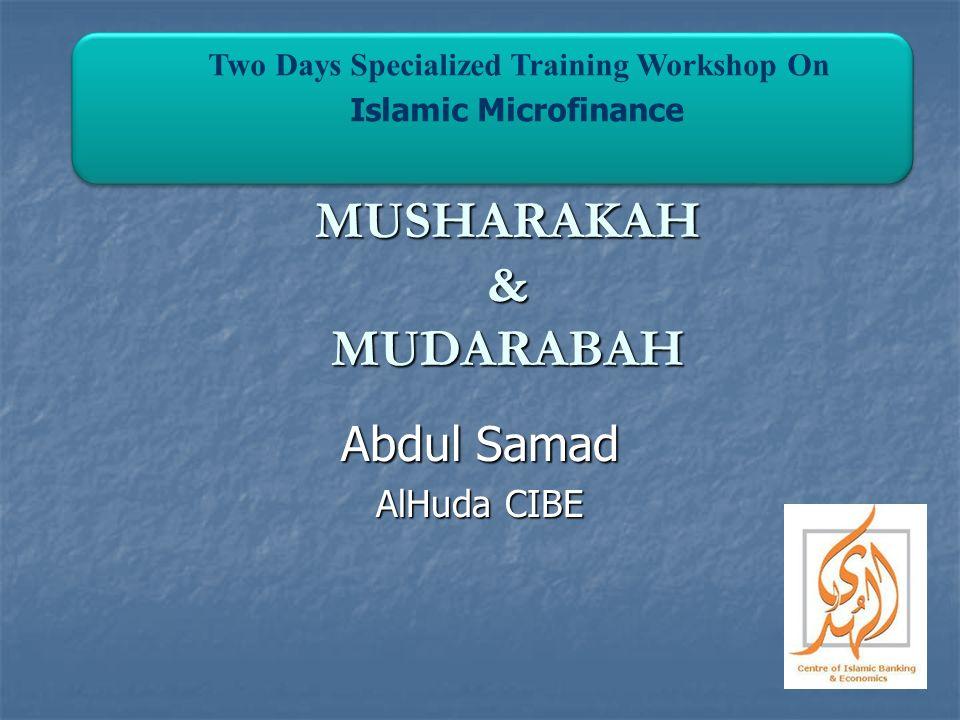 MUSHARAKAH & MUDARABAH