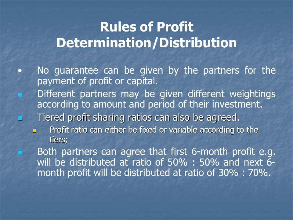 Rules of Profit Determination/Distribution