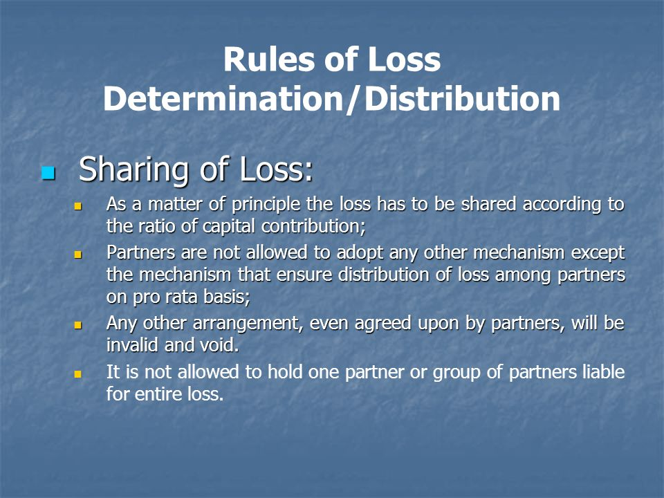 Rules of Loss Determination/Distribution