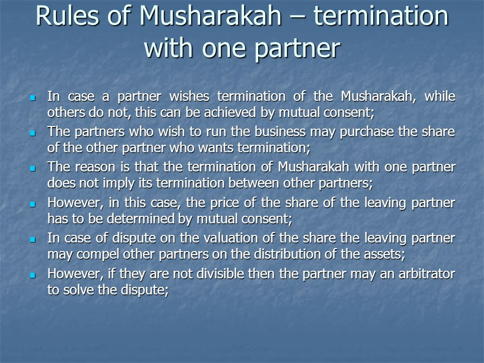 Rules of Musharakah – termination with one partner