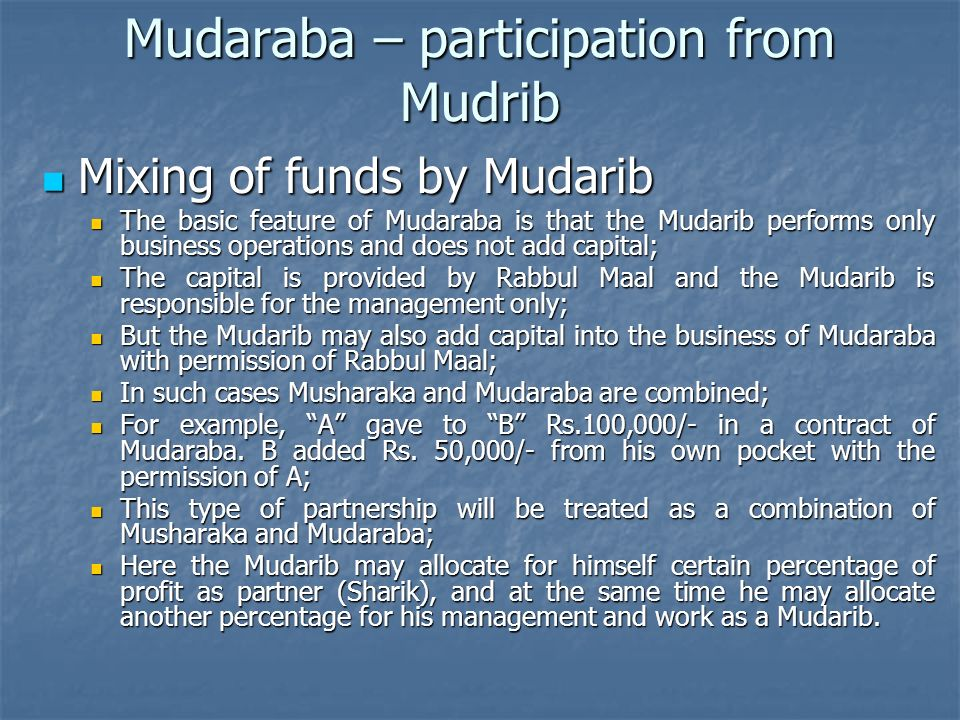 Mudaraba – participation from Mudrib