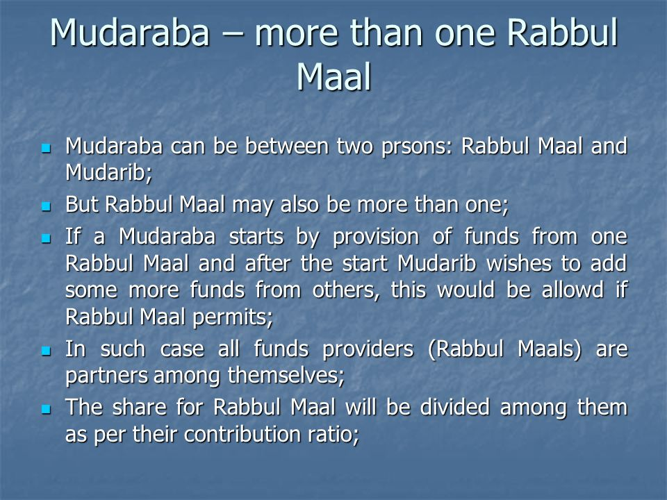 Mudaraba – more than one Rabbul Maal