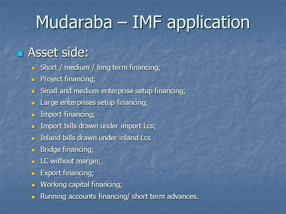 Mudaraba – IMF application