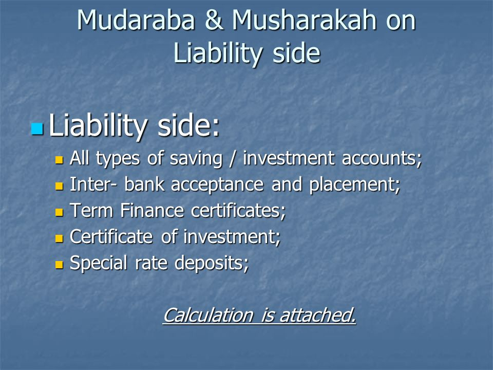 Mudaraba & Musharakah on Liability side