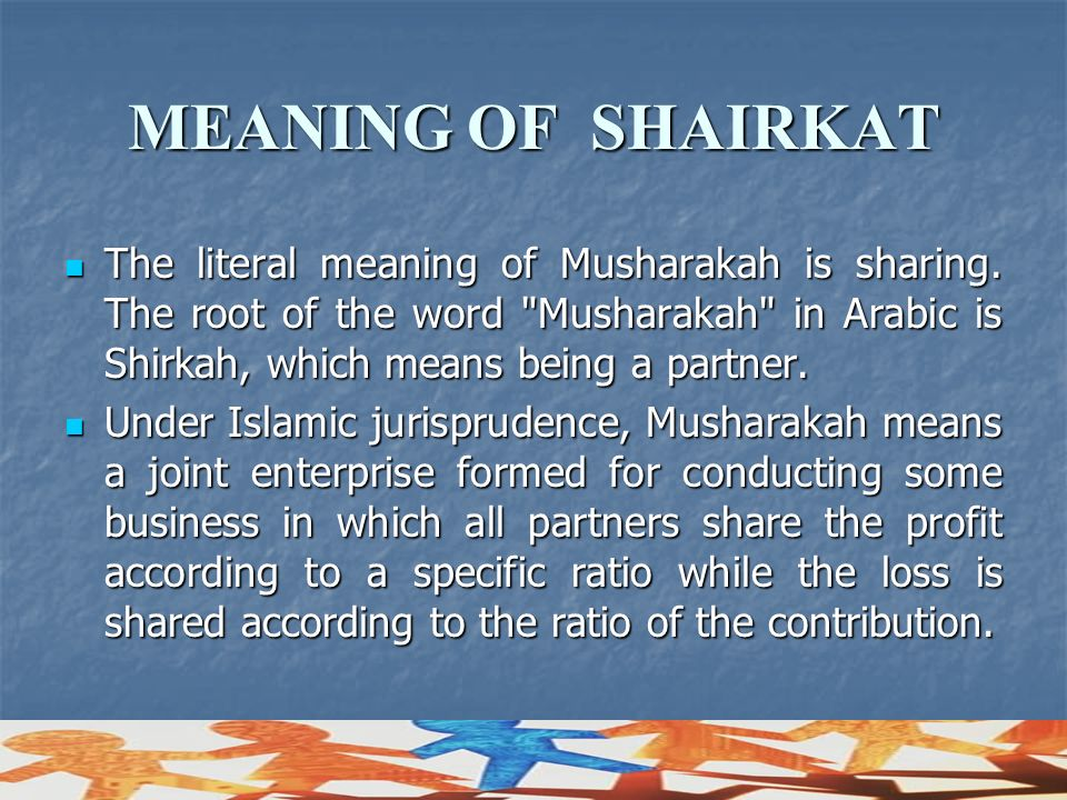 MEANING OF SHAIRKAT