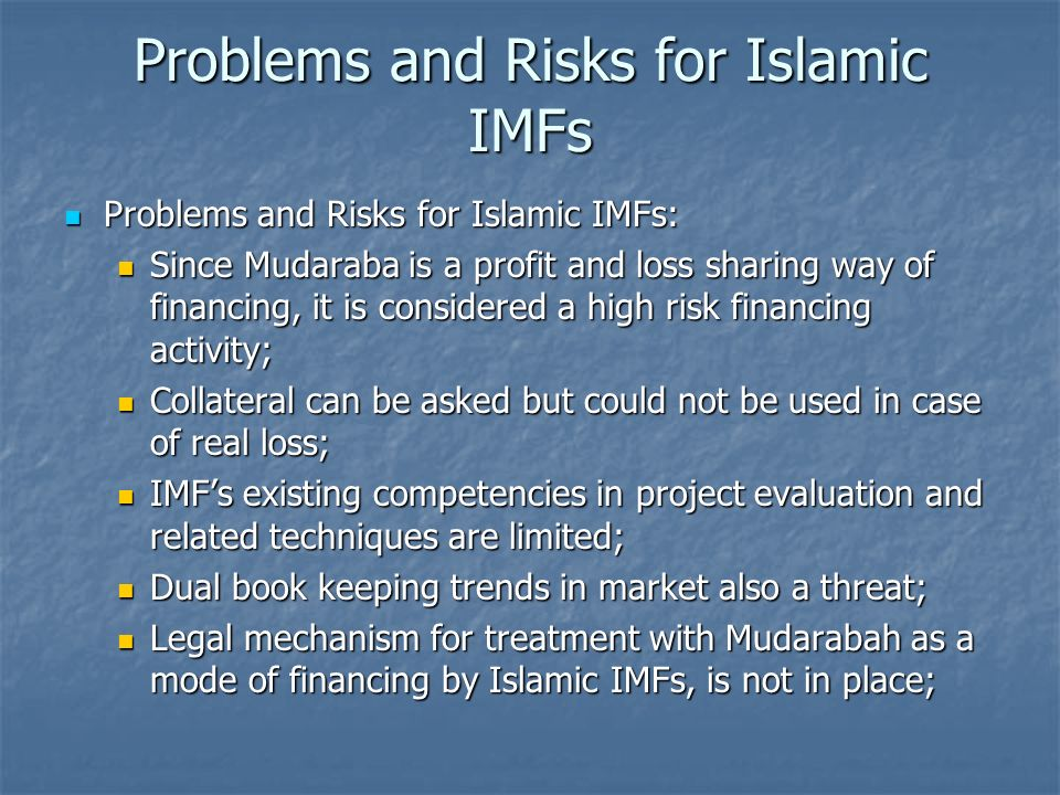 Problems and Risks for Islamic IMFs