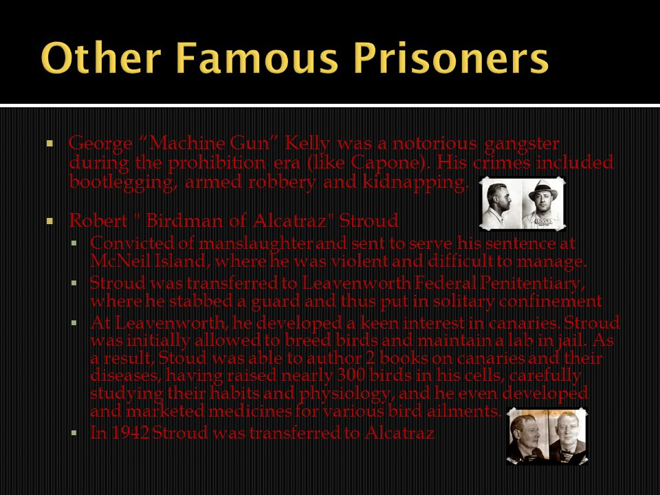Other Famous Prisoners
