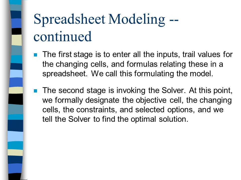 Spreadsheet Modeling -- continued