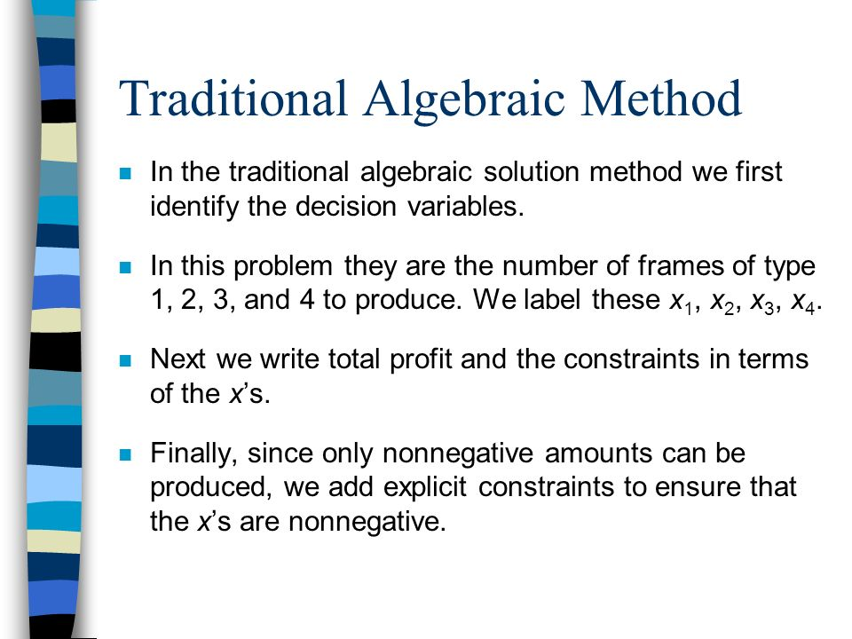 Traditional Algebraic Method