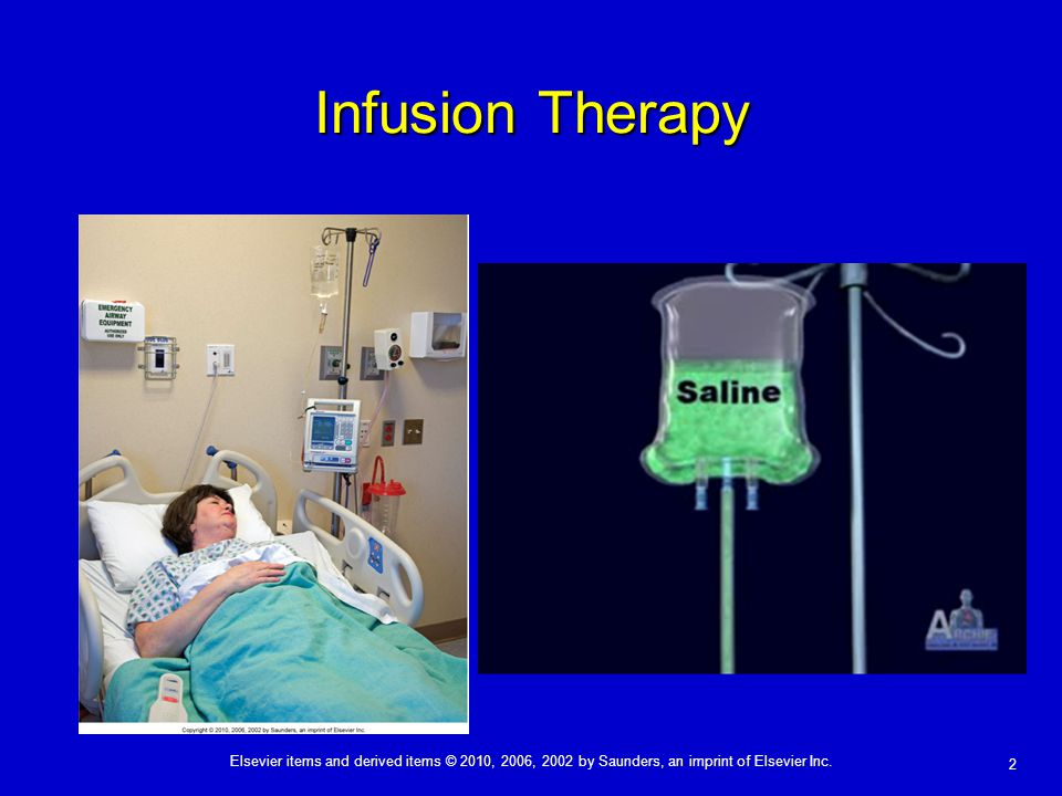 Infusion Therapy Copyright © 2010, 2006, 2002 by Saunders, an imprint of Elsevier Inc.