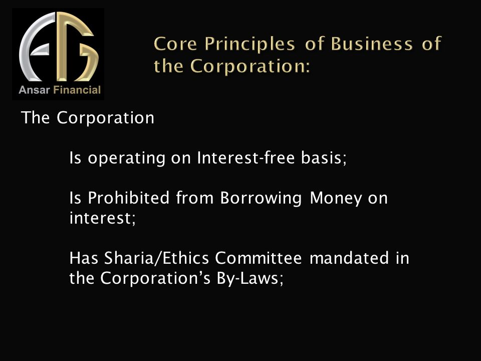 Core Principles of Business of the Corporation: