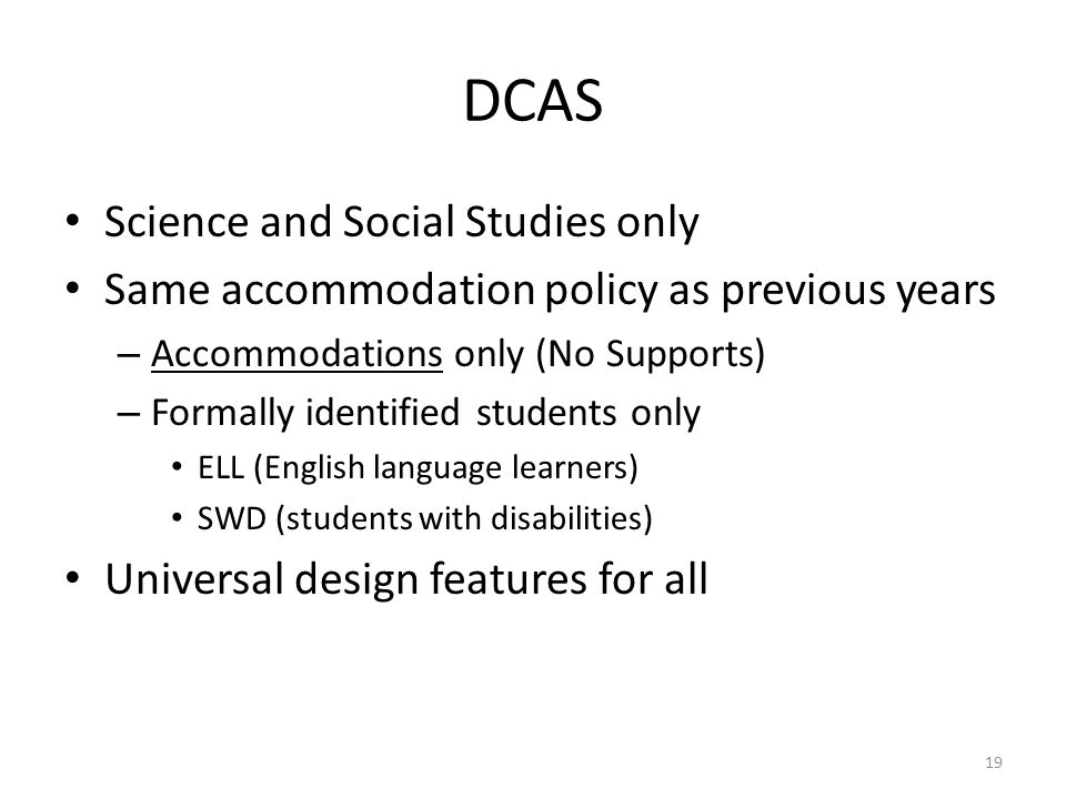 DCAS Science and Social Studies only