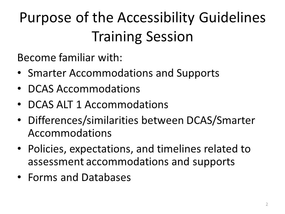 Purpose of the Accessibility Guidelines Training Session