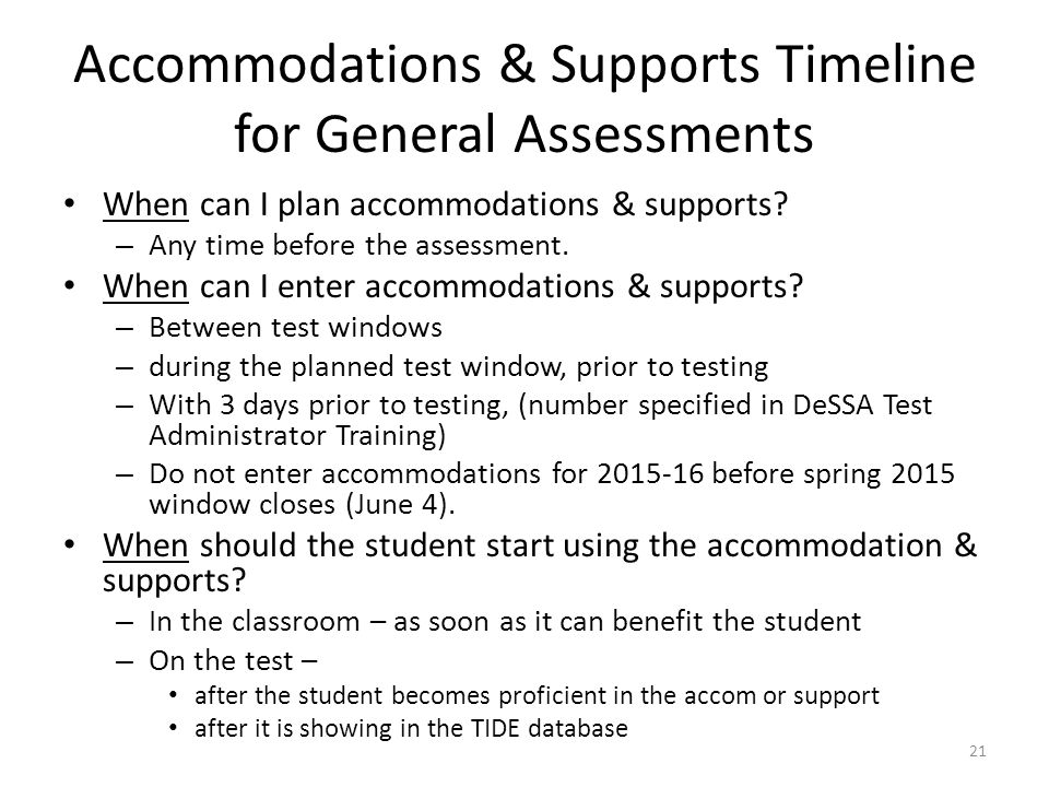 Accommodations & Supports Timeline for General Assessments