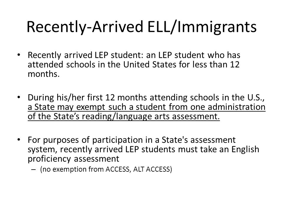 Recently-Arrived ELL/Immigrants