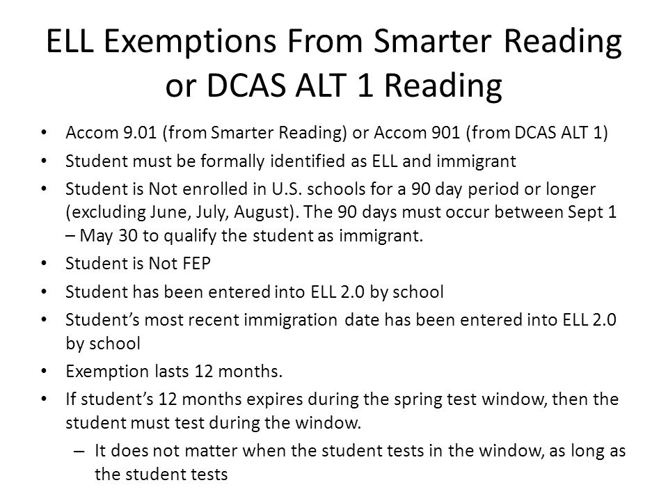 ELL Exemptions From Smarter Reading or DCAS ALT 1 Reading