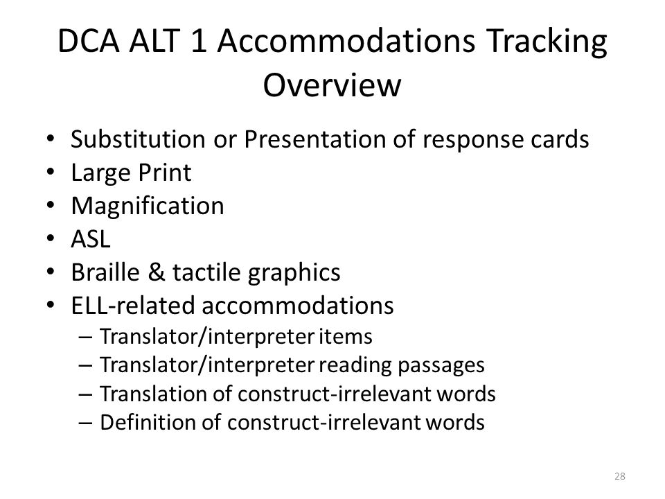 DCA ALT 1 Accommodations Tracking Overview