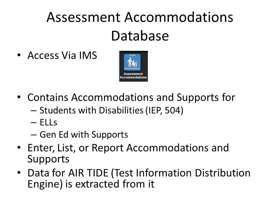 Assessment Accommodations Database