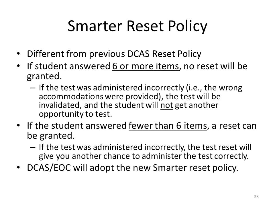 Smarter Reset Policy Different from previous DCAS Reset Policy