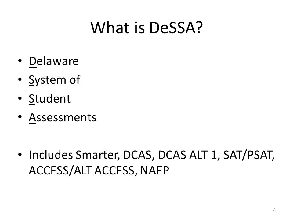 What is DeSSA Delaware System of Student Assessments