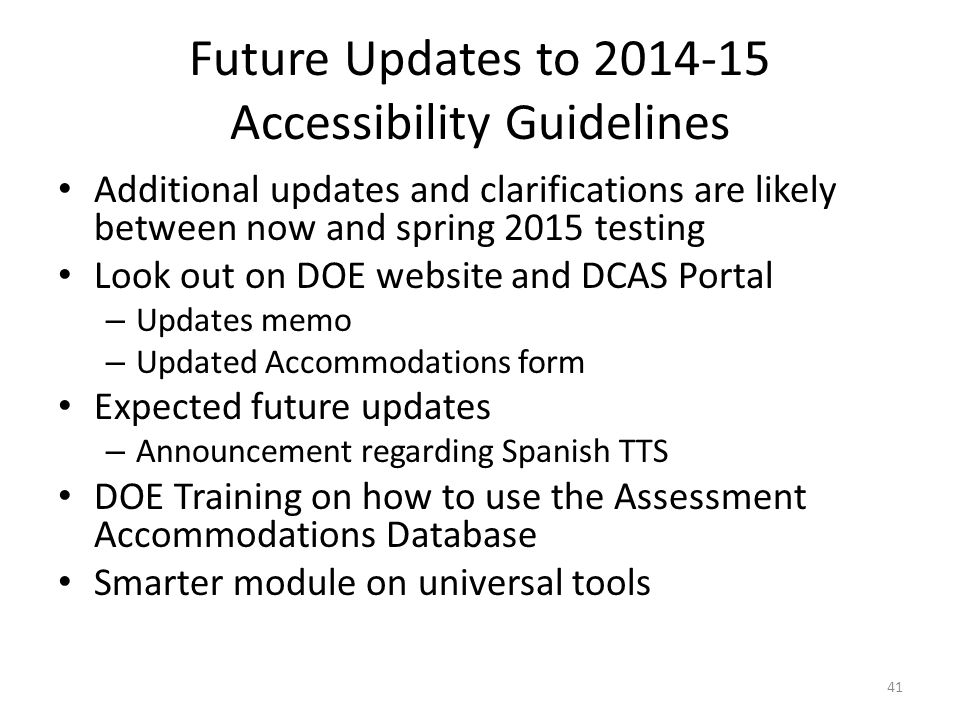 Future Updates to 2014-15 Accessibility Guidelines
