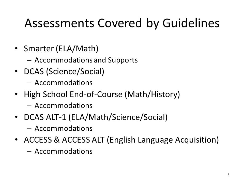 Assessments Covered by Guidelines
