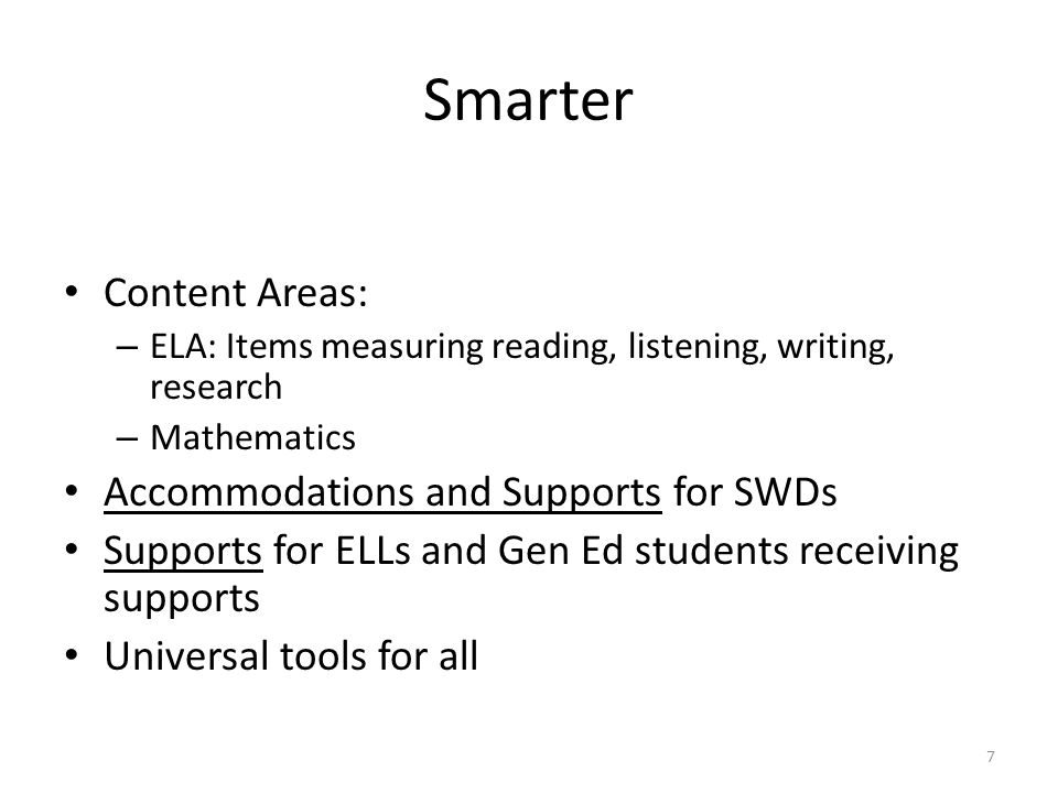 Smarter Content Areas: Accommodations and Supports for SWDs