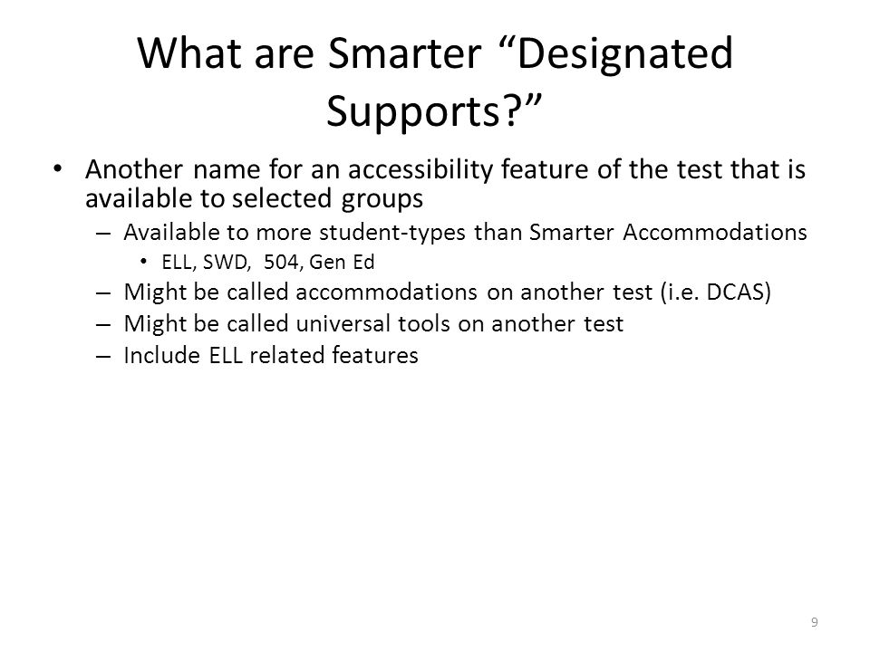 What are Smarter Designated Supports