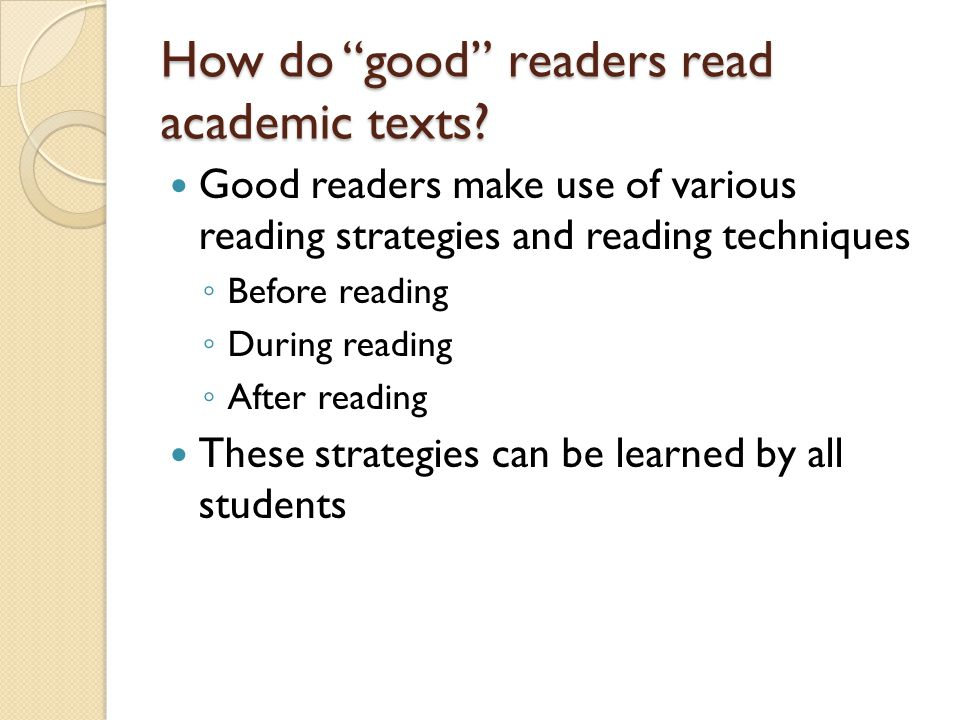 How do good readers read academic texts