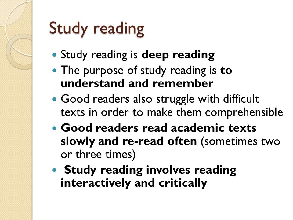 Study reading Study reading is deep reading