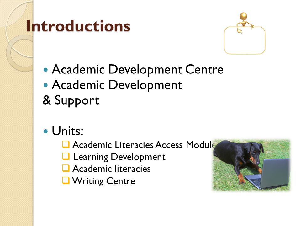 Introductions Academic Development Centre Academic Development