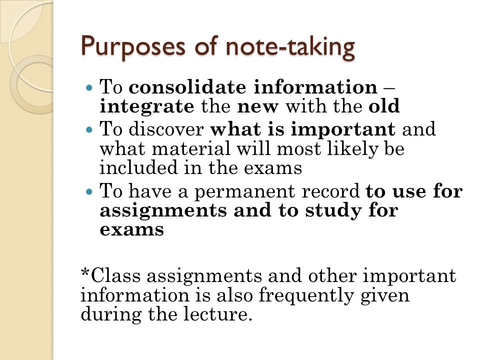 Purposes of note-taking
