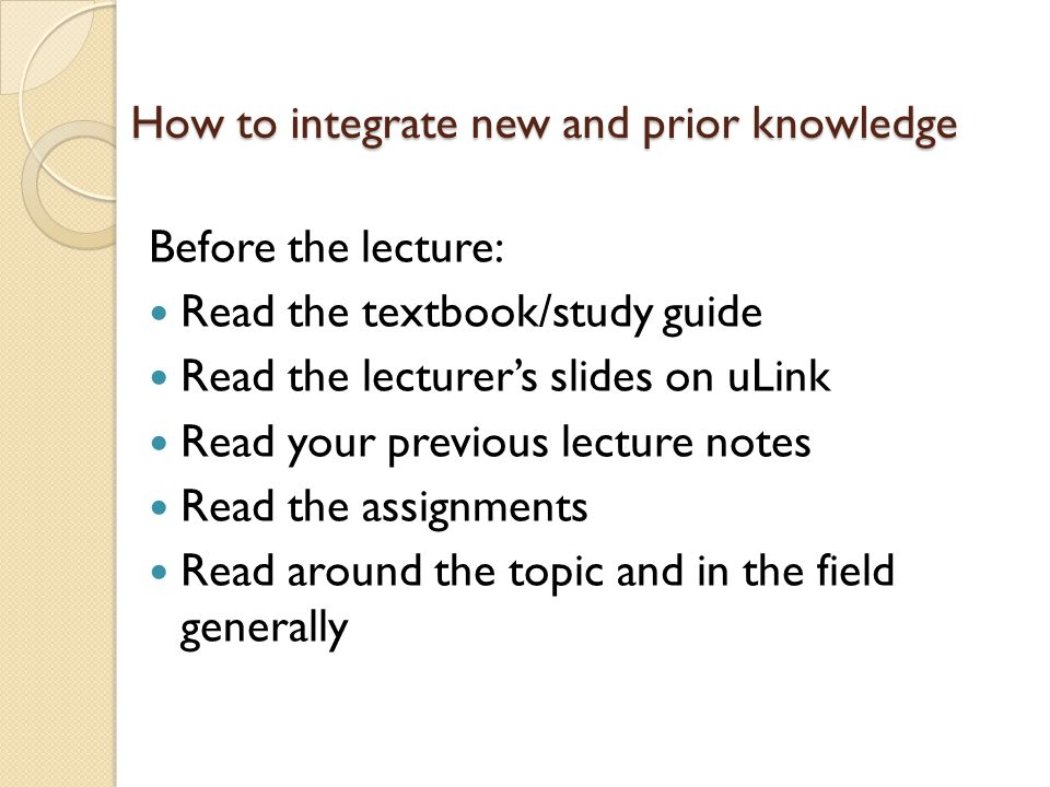 How to integrate new and prior knowledge