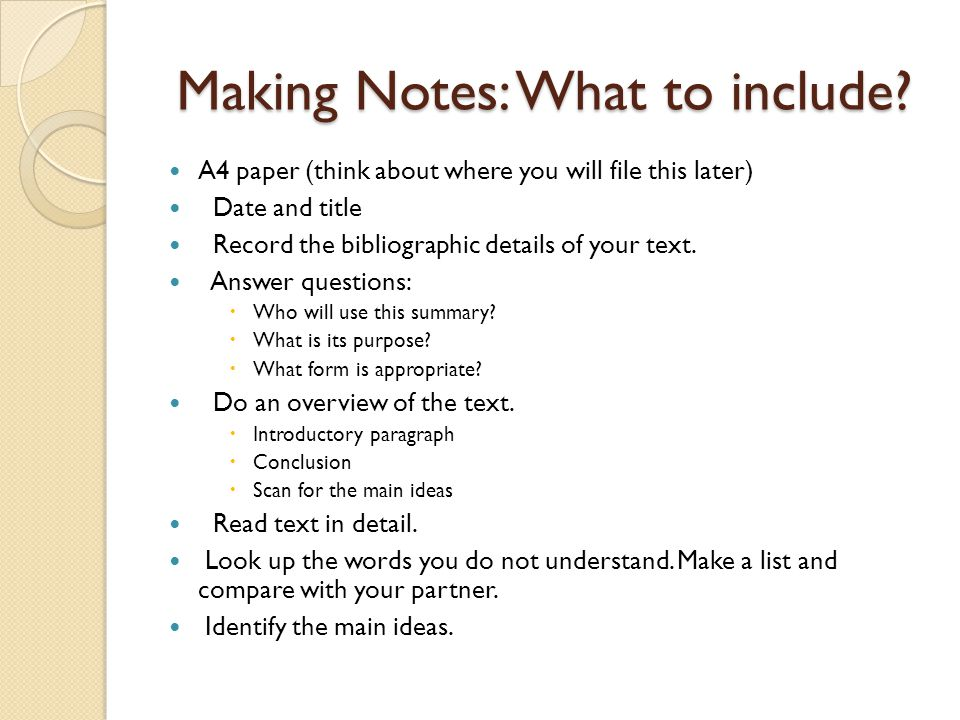 Making Notes: What to include