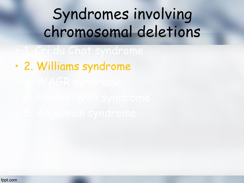 Syndromes involving chromosomal deletions