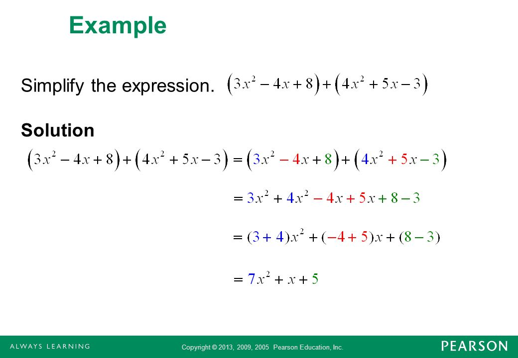 Example Simplify the expression. Solution