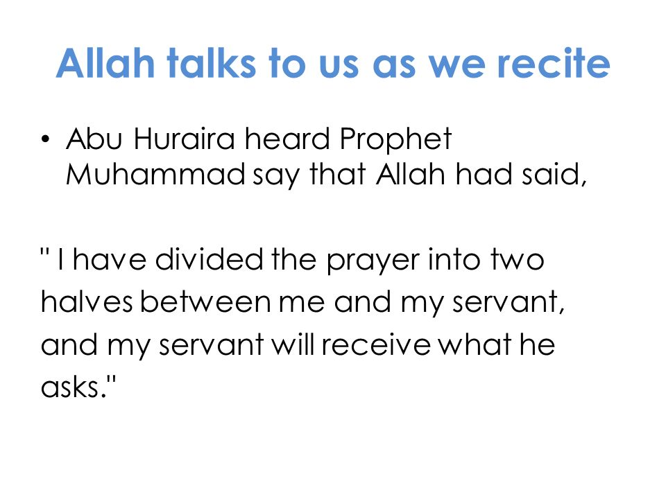 Allah talks to us as we recite